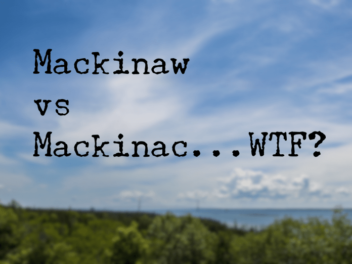 Mackinaw vs Mackinaw...WTF?